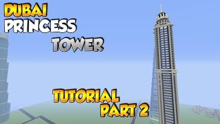Minecraft Dubai Princess Tower Tutorial Part 2