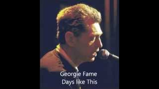 Georgie Fame  Days Like This