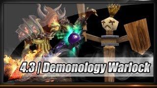 [Guide] - Warlock - Demonology Patch 4.3 - Talents / Glyphs / Stats / Gems / Enchants / Rotation