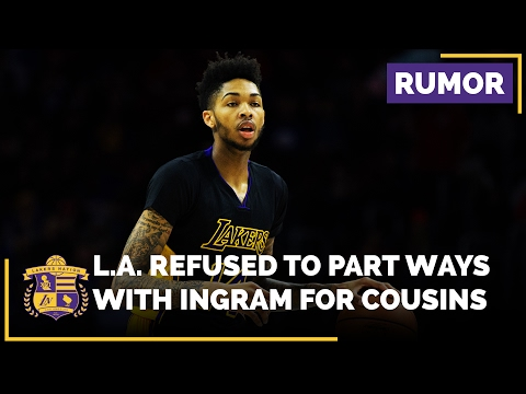 Lakers Refused To Trade Brandon Ingram For DeMarcus Cousins?