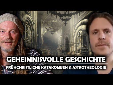 """Charles Fleischhauer - Geheimnisvolle Geschichte-  """"Frühchristliche Katakomben & Astrotheol"""