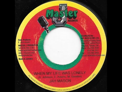 Jah Mason - When My Life Was Lonely