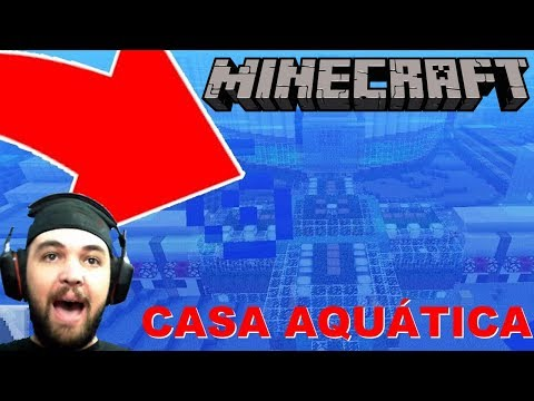 🔴 CASA AQUÁTICA - Minecraft from YouTube · Duration:  6 hours 33 minutes 47 seconds