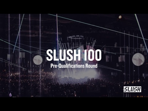 Slush 100 Pitching Competition – Pre-Qualifications
