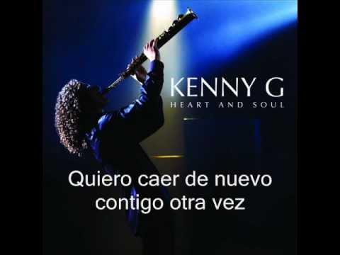 Kenny G - Fall Again (caer otra vez).wmv