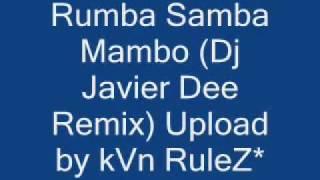 Locomia - Rumba Samba Mambo (Dj Javier Dee Remix)