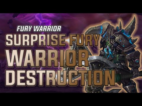 Surprise Fury Warrior Destruction - Fury Warrior PvP - WoW BFA 8.3