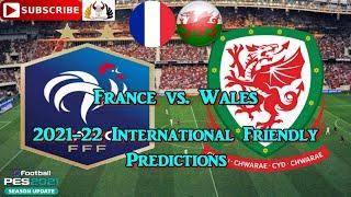 France vs Wales International Friendly 2021 22 Predictions eFootball PES2021