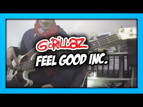 Gorillaz - Feel Good Inc. | Bass Cover