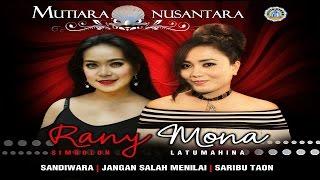 Mona Latumahina & Rany Simbolon - PROMO ALBUM MUTIARA NUSANTARA Mp3