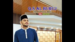 Murottal Q:S Al BURUJ Yang Di Lantunkan Oleh Qori Aceh