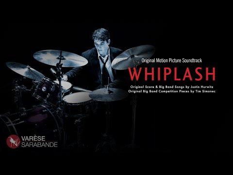Whiplash - Visual Soundtrack - Music by Justin Hurwitz - Tim Simonec