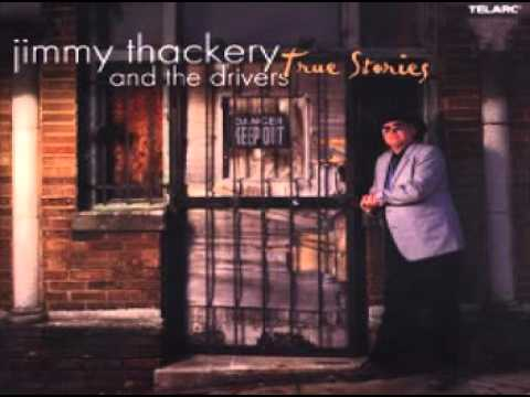 Jimmy Thackery & the Drivers - The Messiah Will Come