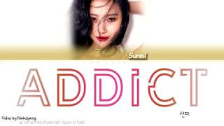 [1.70 MB] SUNMI (선미) - ADDICT (intro) (Color Coded Lyrics Eng/Rom/Han)