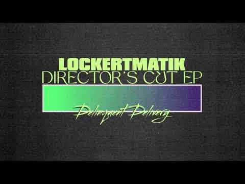 Lockertmatik Director's Cut