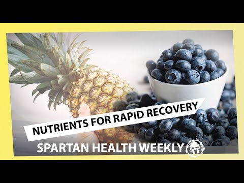 Nutrients for Rapid Recovery  // SPARTAN HEALTH ep 010