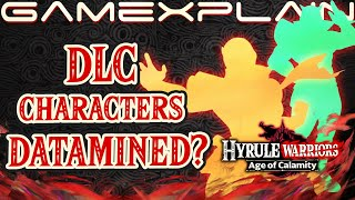 Dlc Characters Coming To Hyrule Warriors Age Of Calamity Datamine Suggests Yes Youtube