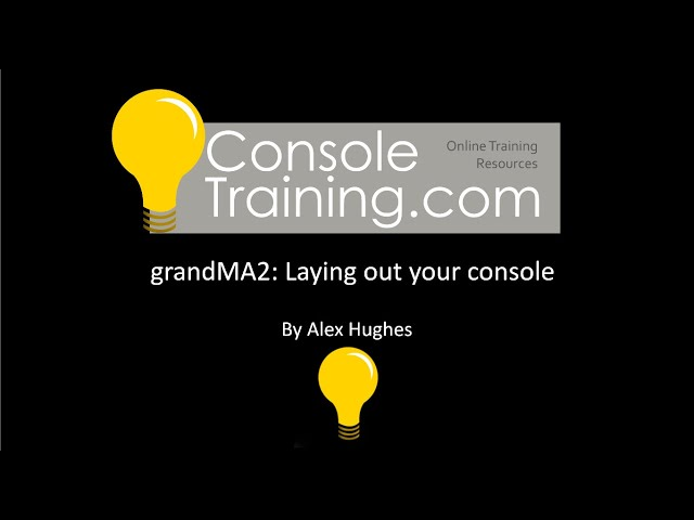 grandMA2 Basics: Laying out your console and setting up views