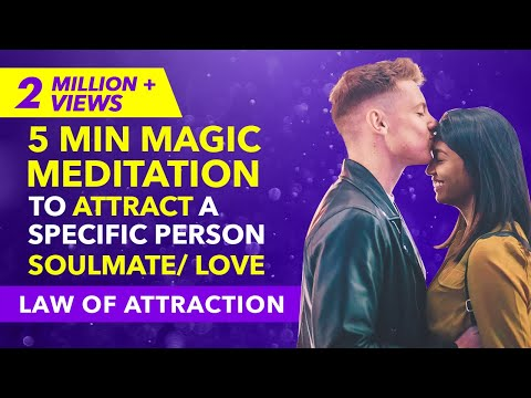 100% RESULT✅ LAW OF ATTRACTION MEDITATION To Attract A Specific Person / Your Soulmate/ YOUR EX BACK