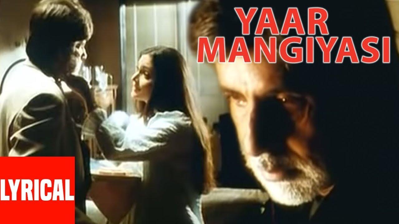 "Download Sonu Nigam ""Yaar Mangiyasi"" Lyrical Video ""Kaante"" Amitabh Bachchan,Sanjay Dutt,Sunil Shetty"