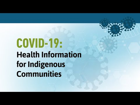 COVID-19: Health Information For Indigenous Communities