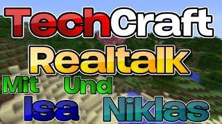 Realtalk mit Isa und Niklas TechCraft# 4