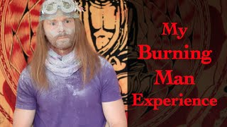 My Burning Man Experience - Ultra Spiritual Life episode 23 - with JP Sears