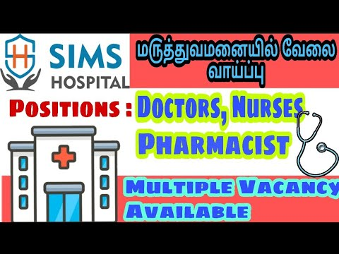 SIMS HOSPITAL Job Vacancy 2020 | Latest Job Vacancy 2020 In Tamilnadu