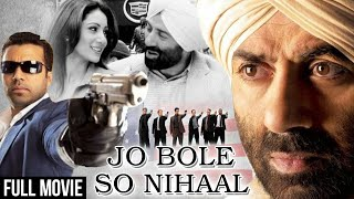 Jo Bole So Nihaal Full Hindi Movie | Sunny Deol, Kamaal Khan, Shilpi Sharma | Bollywood Action Movie
