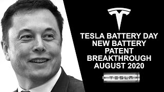 Tesla Battery Day - New Battery Patent Breakthrough On August 2020