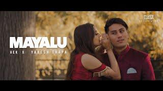 Vek X Yabesh Thapa - Mayalu / मायालु