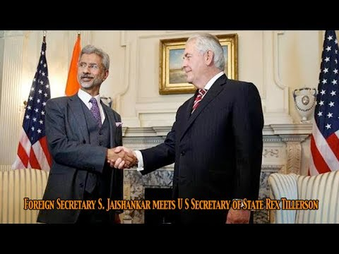 Foreign Secretary S  Jaishankar meets United States Secretary of State Rex Tillerson in Washington