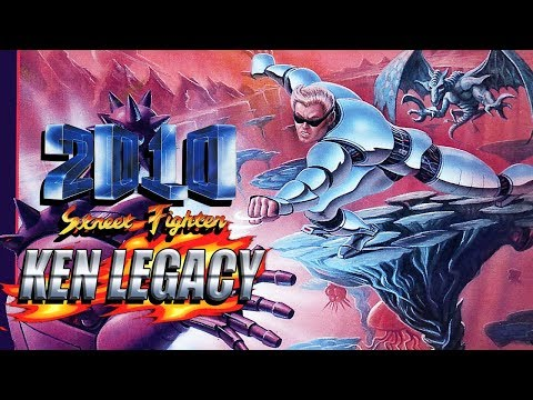 KEN SAVES THE WORLD: Ken Legacy - Street Fighter 2010 '90 (Full Playthru)
