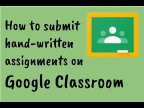 how-to-submit-your-work-on-google-classroom