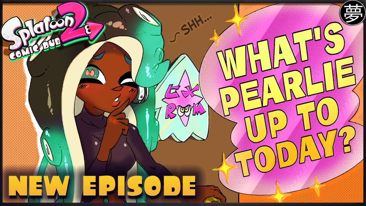 """'Welcome to SplatsVII.I.E!' from """"What's Pearlie Up To?"""" (Splatoon 2 Comic Dub)   By Namuro"""