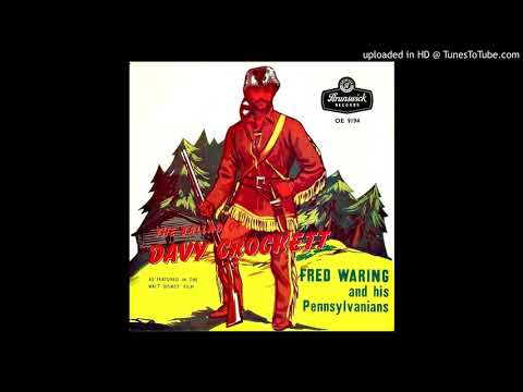 The ULTIMATE Ballad of Davy Crockett (20 verses!) - Fred Waring and his Pennsylvanians