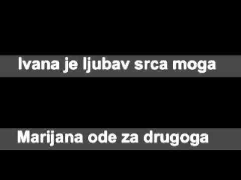 Grupa Opijum - Oj Ivana pitaj Marijanu.wmv