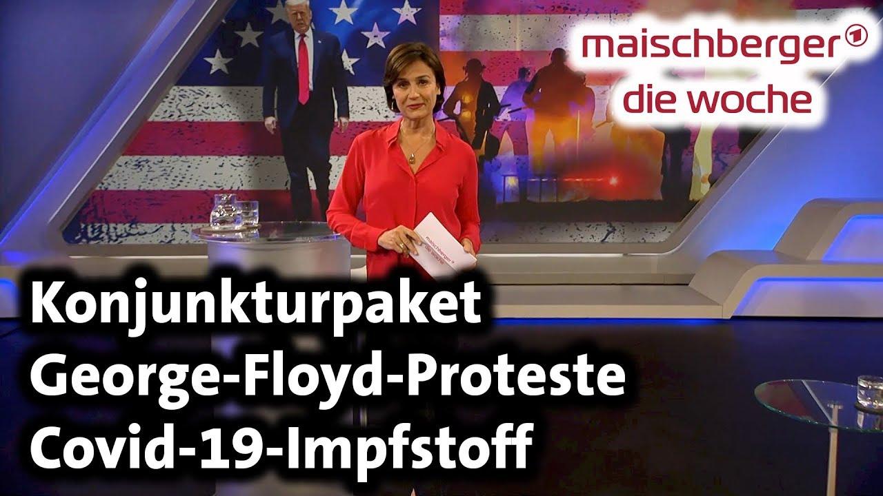 Konjunkturpaket, George-Floyd-Proteste, Covid-19-Impfstoff - maischberger. die woche 03.06.2020