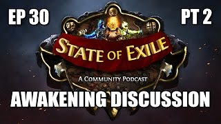 State of Exile Podcast Ep 30 Pt 2 Awakening Beta Discussion & Q&A
