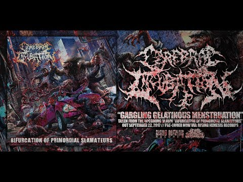 CEREBRAL INCUBATION - GARGLING GELATINOUS MENSTRUATION [SINGLE] (2017) SW EXCLUSIVE