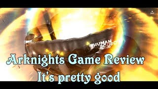Arknights game review - My new favorite mobile game
