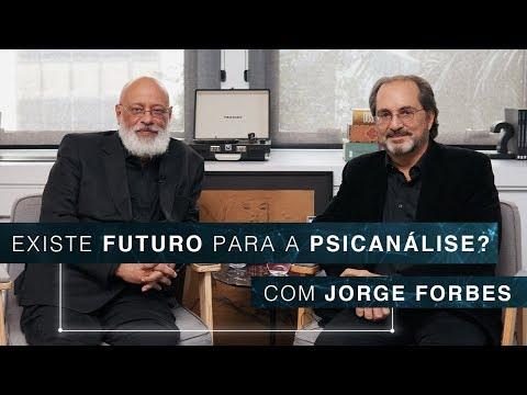 Existe Futuro Para A Psicanálise?   Jorge Forbes