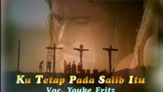 08.Youke Fritz - Ku Tetap Pada Salib Itu
