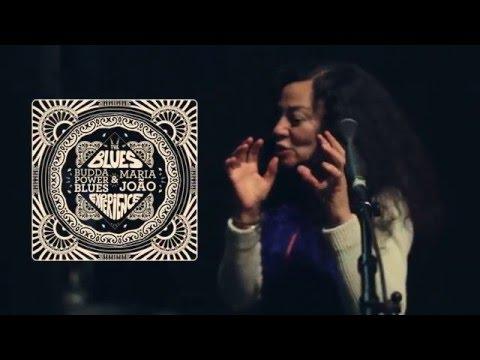 """I Feel So Blessed"" Budda Power Blues & Maria João"