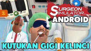PENYAKIT KUTUKAN GIGI KELINCI!! Surgeon Simulator Android [INDONESIA]