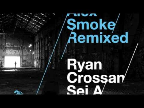 Alex Smoke - Make My Day ( Ryan Crosson's Morning Sorrow Remix )