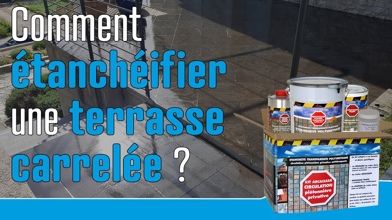 Comment Rendre Etanche Une Terrasse Carrelee How To Waterproof A Tiled Terrace