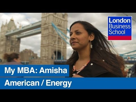 Amisha's MBA experience | London Business School