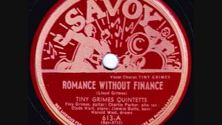 Tiny Grimes Quintette - Romance Without Finance - 1944