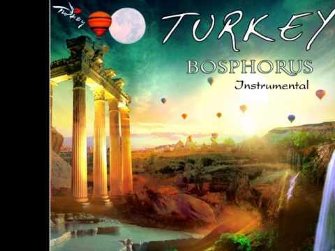 Turkey Bosphorus - İstanbul (Enstrümantal)